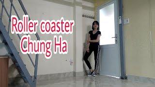 [Dance Cover] 롤러코스터 (Roller Coaster) - 청하 (ChungHa)