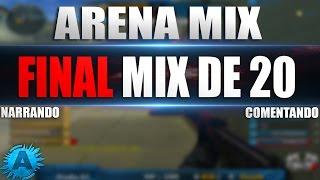 [CF] ARENA MIX - Final mix 20 #1