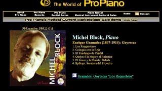 2. Coloquio em la Reja,  Enrique Granados (1867-1916): Goyescas, Michel Block, Piano