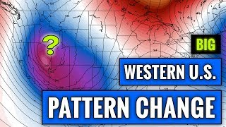 Huge Weather Pattern Change Coming for the West Coast [Forecast]