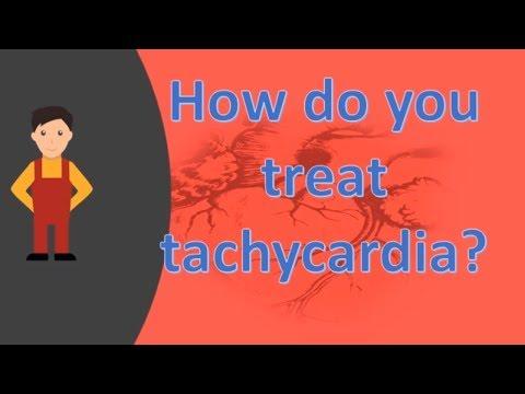 How do you treat tachycardia ?  | Health FAQS