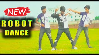 Best Robot ,Dil Deewana Popping Mix  Dance || Max Ovi Riaz || Bollywood New Dance