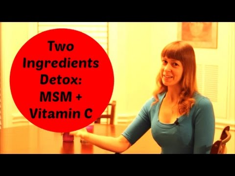 Download Youtube: MSM and Vitamin C Simple Detoxification