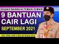 KABAR BAHAGIA 9 BANTUAN PEMERINTAH  CAIR LAGI SEPTEMBER 2021 MP3