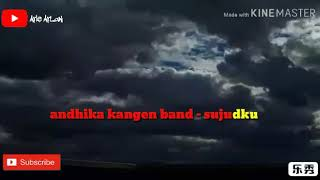 Andhika kangen band - sujudku (official video lyric)