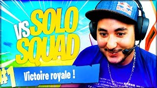 A SOLO VS SQUAD WHAT TO PAS BIEN! FORTNITE