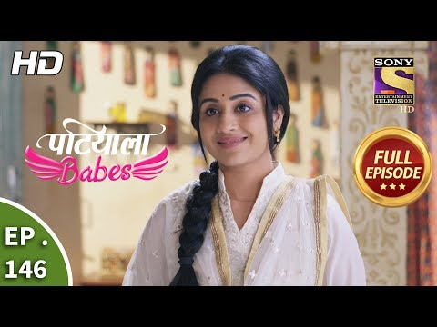 Patiala Babes - Ep 146 -  Episode - 18th June 2019