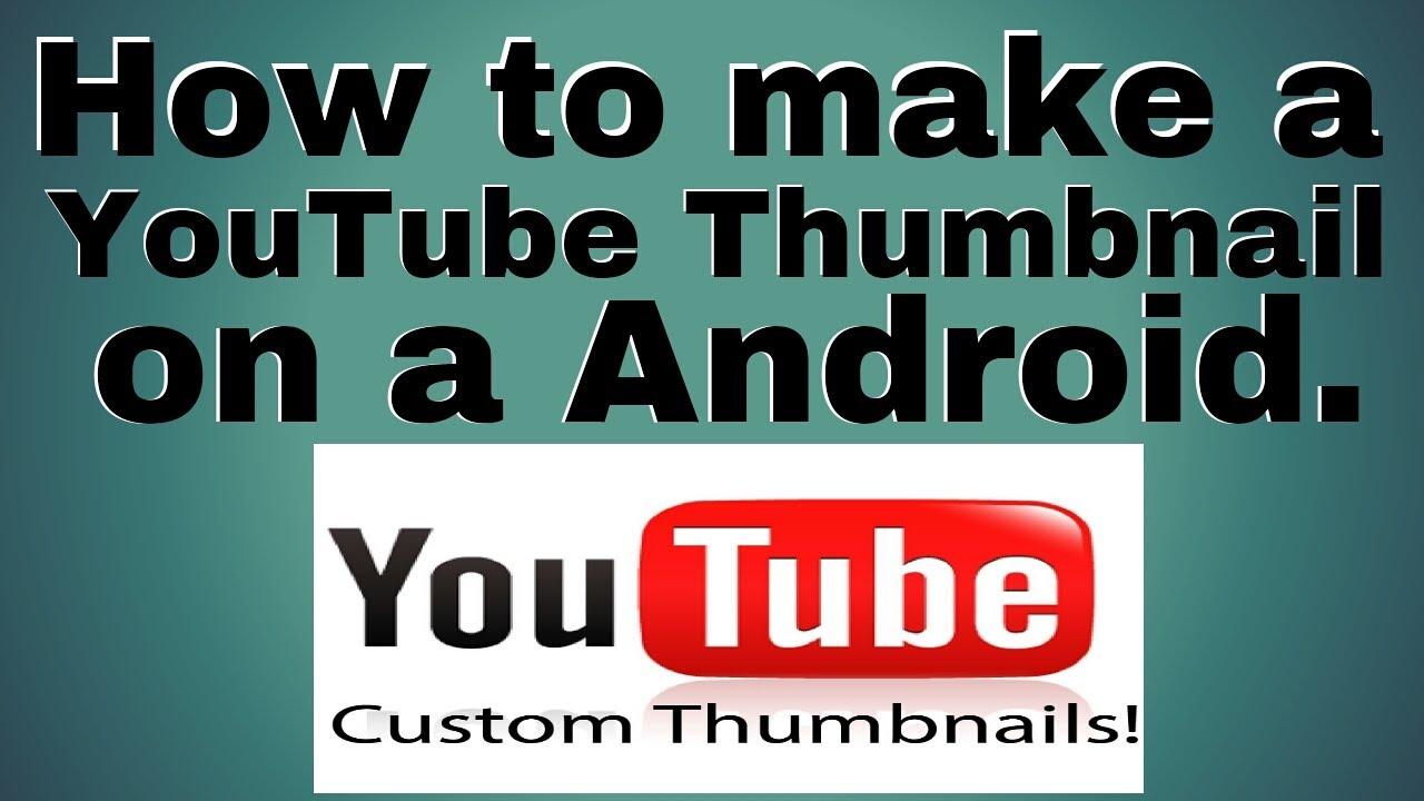 how to create a good youtube thumbnail