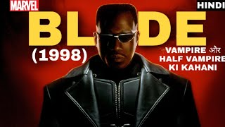 BLADE (1998) Movie Explain in Hindi || Explained in Hindi || Hindi explain || MOVIE EXPLAINER