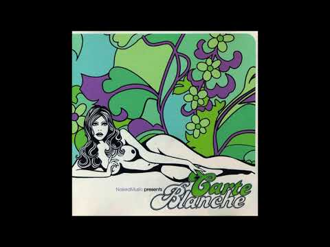 Carte Blanche Vol. 1: The Aquanote Session(1999) - Naked Music/ Downtempo/ Future Jazz/ Deep House
