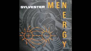Sylvester - Menergy remix High Quaility