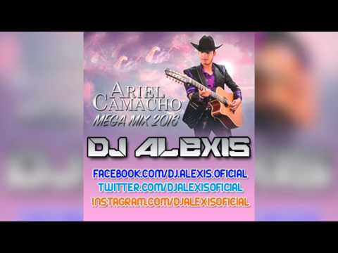 Ariel Camacho ( Mega Mix 2016 ) - DJ Alexis