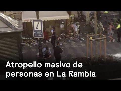 Camioneta atropella a personas en La Rambla, Barcelona