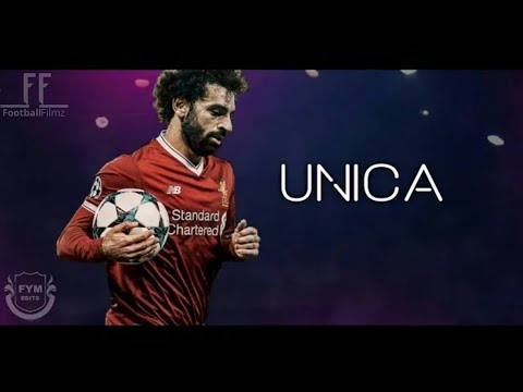 Mohamed salah ● unica | Ozuna | 2018 HD