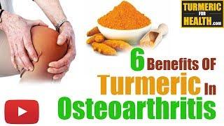 6 Amazing Benefits of Turmeric In Osteoarthritis