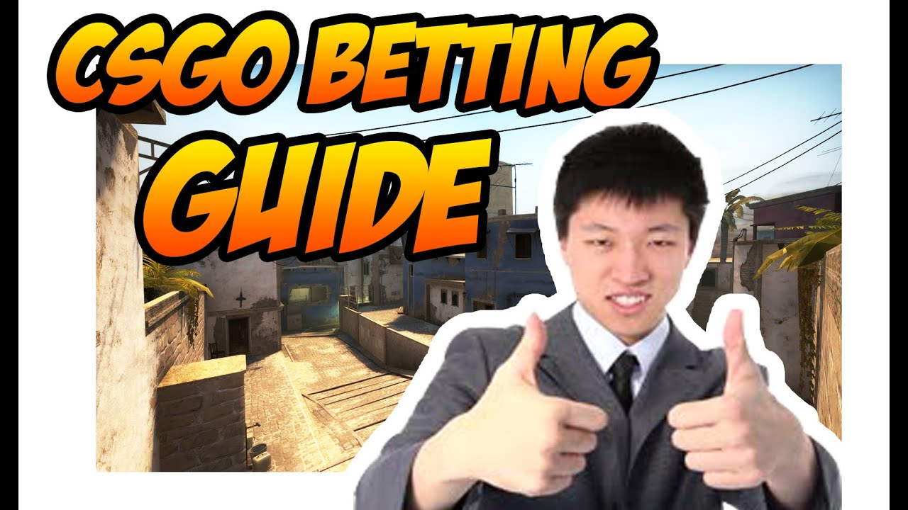 How To Bet On Csgo