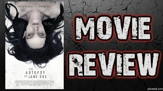THE AUTOPSY OF JANE DOE (2016) - Movie Review