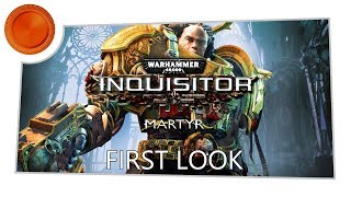 warhammer 40,000 Inquisitor Martyr - First Look - Xbox One