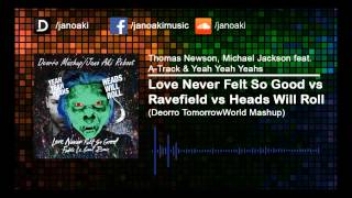 Thomas Newson, Michael Jackson & YYY - Rock in Ravefield (Deorro TomorrowWorld Mashup)