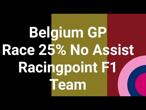(F1 2019 Game) Belgium GP Race 25% No Assist Racingpoint F1 Team (Leauge) |