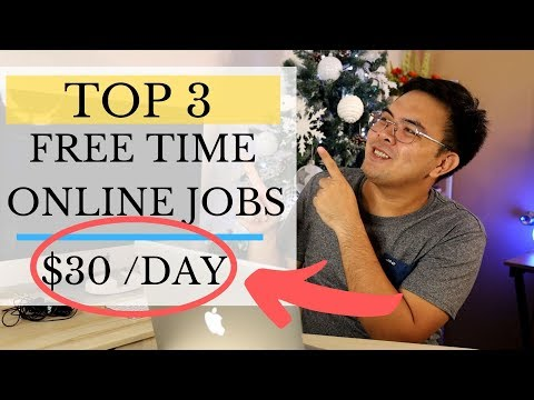 Top 3 Free Time Legit Online Jobs (Earn $10 to $40/Day)