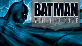 Présentation de BATMAN Miniature Game