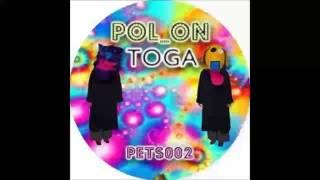 PETS002: Pol_On (Toga EP) - Toga (Andreas Saag
