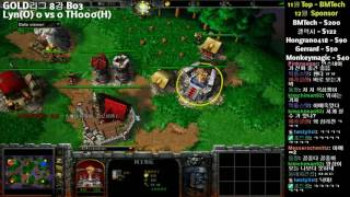 워크3 GOLD리그 8강 Lyn vs TH000