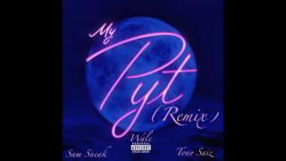 Wale (feat. Sam Sneak & Tony Saiz) - My P.Y.T. (Remix)