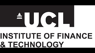 Launch of the UCL Institute of Finance and Technology - Sep 2019