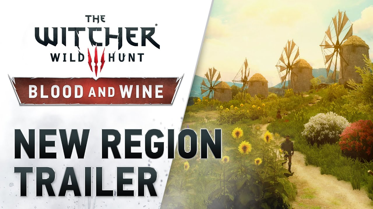The Witcher 3: Wild Hunt 'Blood and Wine' DLC 'New Region