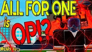 NEW ALL FOR ONE QUIRK! ITS OVERPOWERED!? | BOKU NO ROBLOX REMASTERED!? | ROBLOX |