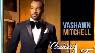 Vashawn Mitchell Awesome God