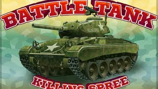 Battle Tank Killing Spree-Walkthrough
