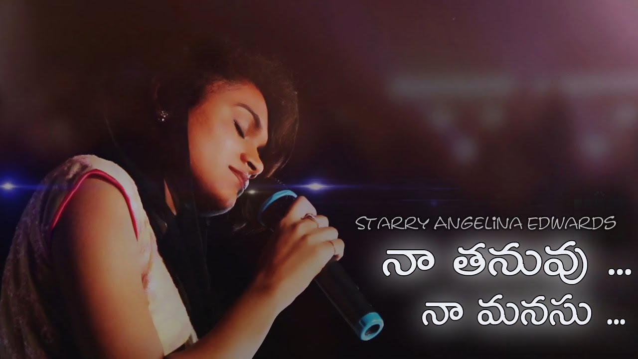 Naa Tanuvu || Starry Angelina Edwards || Latest  New Telugu Christian Songs