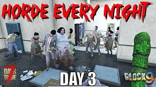 7 Days To Die - Horde Every Night (Day 3)