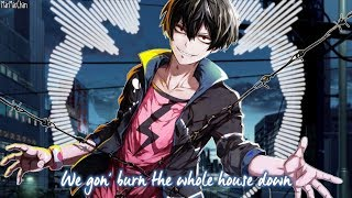 Nightcore - Burn The House Down || Lyrics