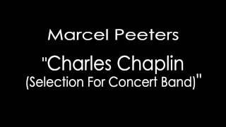 Marcel Peeters - Charles Chaplin (Selection For Concert Band) (LJBO RLP)