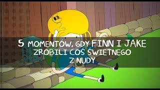 Pora na przygodę! | 5 momentów, gdy Finn i Jake zrobili coś świetnego z nudy | Cartoon Network