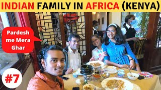 Staying With Indian Family in Kenya (AFRICA)