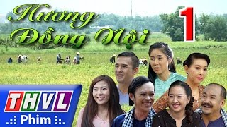 THVL   Hương đồng nội - Tập 1 FULL