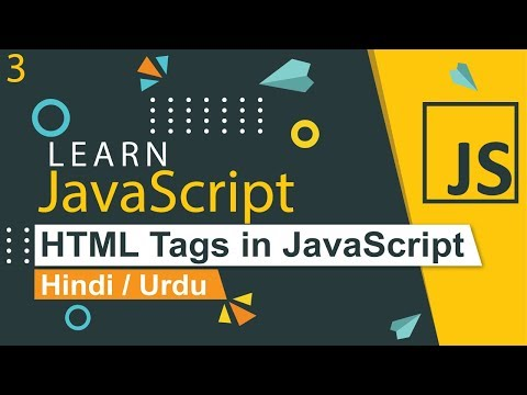 Add Html Tags In JavaScript Tutorial In Hindi / Urdu