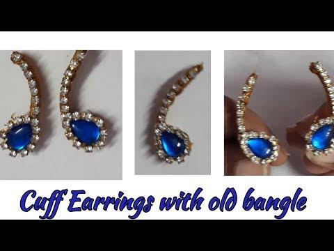 Diy || Cuff Earrings with old bangle || metal bangle reuse idea ||