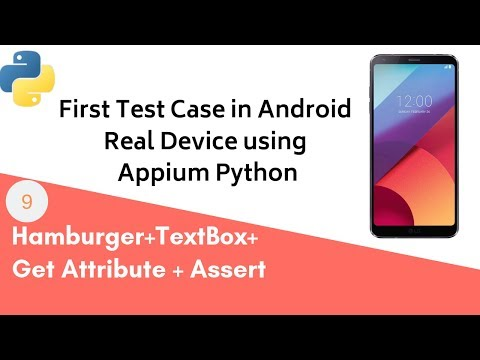 Appium Python - Android Real Device Testing | First Test Case