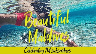 Celebrating 1M Subscribers on youtube with Beautiful Maldives Vlog