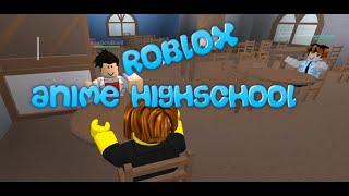 Roblox - Anime High School | The 3 BAKA'S!!