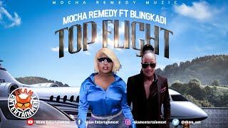 Mocha Remedy x Bling Kadillac - Top Flight - January 2020