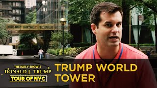 The Daily Show's Donald J. Trump Tour of NYC - Trump World Tower