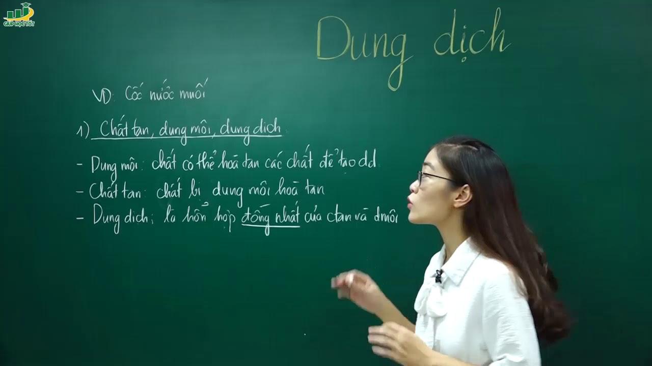 Hóa Học Lớp 8 – Bài giảng Bài 40 Dung dịch hóa 8 | Cô Nguyễn Thị Kiều Anh