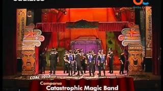 Comparsa Catastrophic Magic Band - Clasificatorias thumbnail